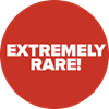 Extremely Rare
